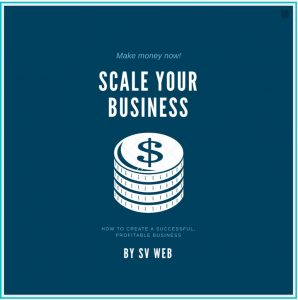 How to scale your business?